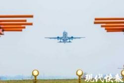 扬泰机场3200米新跑道下月试飞 未来可起降空客A340
